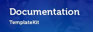 Template Kit Documentation